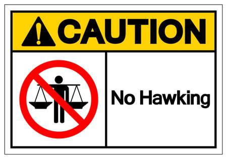 Caution No Hawking Symbol Sign, Vector Illustration, Isolate On White Background Label .EPS10