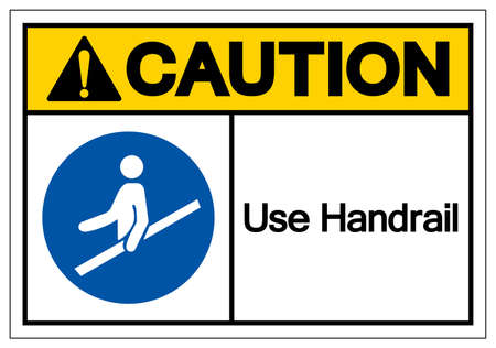 Caution Use Handrail Symbol Sign,Vector Illustration, Isolated On White Background Label. EPS10