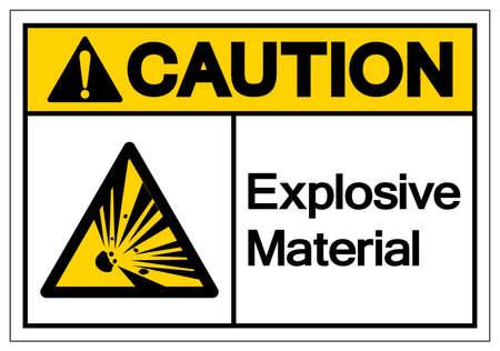 Caution Explosive Material Symbol, Vector Illustration, Isolate White On Background Label. EPS10 Illustration