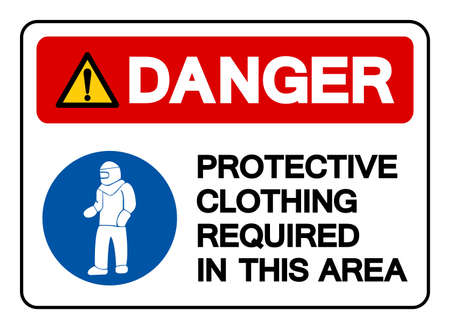 Danger Protective Clothing Required In This Area Symbol Sign,Vector Illustration, Isolated On White Background Label. EPS10