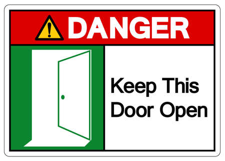 Danger Keep This Door Open Symbol Sign, Vector Illustration, Isolate On White Background Label. EPS10