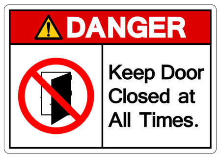 Danger Keep Door Closed at all Times Symbol Sign ,Vector Illustration, Isolate On White Background Label .EPS10 Vettoriali