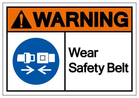 Warning Wear Safety Belt Symbol Sign,Vector Illustration, Isolated On White Background Label. Vettoriali