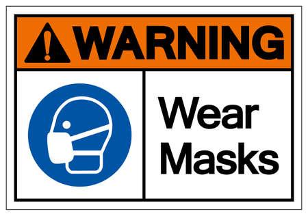Warning Wear Mask Symbol Sign,Vector Illustration, Isolated On White Background Label. Vettoriali