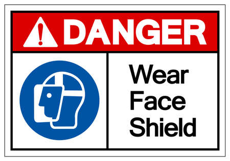 Danger Wear Face Shield Symbol Sign,Vector Illustration, Isolated On White Background Label.