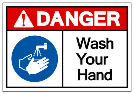 Danger Wash Your Hand Symbol Sign,Vector Illustration, Isolated On White Background Label. Vettoriali