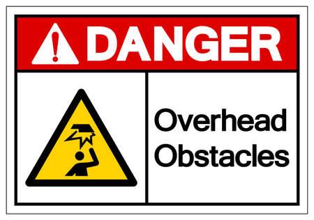 Danger Overhead Obstacles Symbol ,Vector Illustration, Isolate On White Background Label.