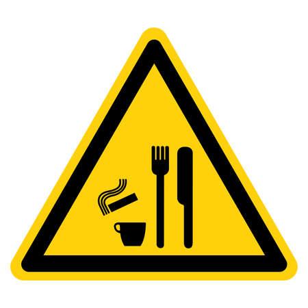 Danger Do Not Smoke,Eat Or Drink Symbol Sign,Vector Illustration, Isolated On White Background Label. EPS10