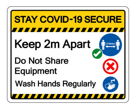 Stay Covid-19 Secure Keep 2m apart ,Do Not Share Equipment, Wash Hands Regularly Symbol Sign, Vector Illustration, Isolate On White Background Label. EPS10 向量圖像