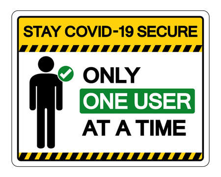 Stay Covid-19 Secure Only One User At A Time Symbol Sign, Vector Illustration, Isolate On White Background Label. 向量圖像