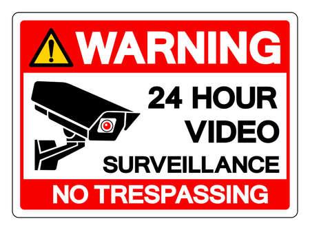 Warning 24 Hour Video Surveillance No Trespassing Symbol Sign, Vector Illustration, Isolate On White Background Label .EPS10 Vettoriali