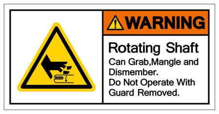 Warning Rotating Shaft Can Grab,Mangle and Dismember Do Not Operate  Guard Removed Symbol Sign, Vector Illustration, Isolate On White Background Label . 向量圖像