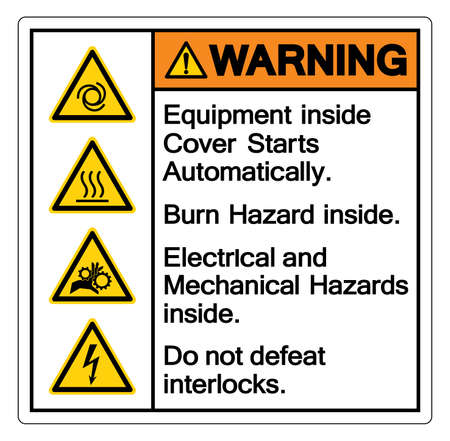 Warning Equipment Inside Cover Starts Automatically Burn Hazard Inside Electrical and Mechanical Hazards Inside Do not Defeat Interlocks ,Vector Illustration, Isolate On White Background Label. EPS10