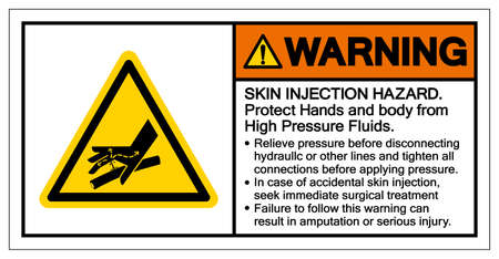 Warning Skin Injection Hazard Protrct Hands and body from High Pressure Fluids Symbol Sign, Vector Illustration, Isolate On White Background Label .EPS10