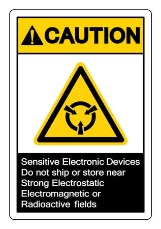 Caution Sensitive Electronic Devices Do not ship or store near Strong Electrostatic Electromagnetic or Radioactive fields Symbol Sign, Vector Illustration, Isolated On White Background Label .EPS10