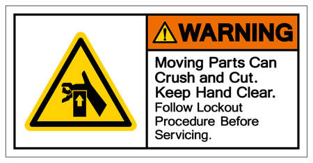 Warning Moving Part Can Crush and Cut Keep Hand Clear Follow Lockout Procedure Before Servicing Symbol Sign, Vector Illustration, Isolate On White Background Label .EPS10