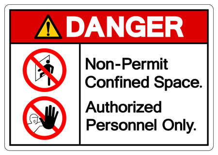 Danger Non Permit Confined Space Authorized Personnel Only Symbol Sign, Vector Illustration, Isolate On White Background.