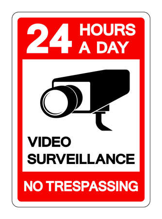 24 Hour A Day Video Surveillance No Trespassing Symbol Sign, Vector Illustration, Isolate On White Background Label .EPS10