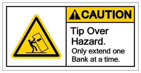 Caution Tip Over Hazard Only Extend One Bank at a timeSymbol Sign, Vector Illustration, Isolate On White Background Label .EPS10