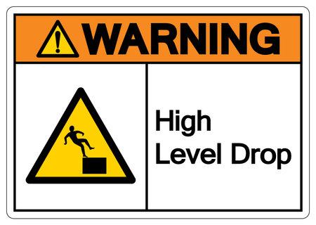 Warning High Level Drop Symbol Sign,Vector Illustration, Isolate On White Background Label. Vector Illustration