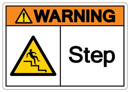 Warning Step Symbol, Vector Illustration, Isolate On White Background Label.
