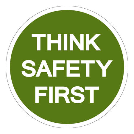 Think Safety First Symbol Sign, Vector Illustration, Isolated On White Background Label .EPS10