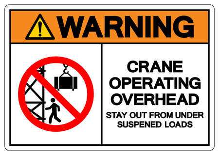 Warning Crane Operating Overhead Stay Out From Under Suspened Loads Symbol Sign, Vector Illustration, Isolate On White Background Label .EPS10 Ilustración de vector