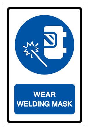 Wear Welding Mask Symbol Sign ,Vector Illustration, Isolate On White Background Label. EPS10 Vettoriali