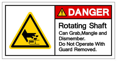 Danger Rotating Shaft Can Grab,Mangle and Dismember Do Not Operate With Guard Removed Symbol Sign, Vector Illustration, Isolate On White Background Label .EPS10