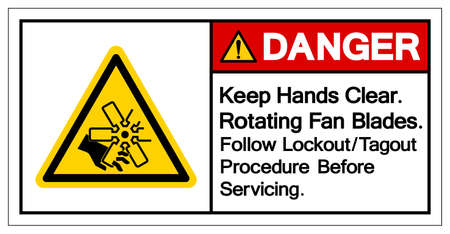 Danger Keep Hands Clear Rotating Fan Blades Follow Lockout/Tagout Procedure Before Servicing Symbol Sign, Vector Illustration, Isolate On White Background Label .EPS10