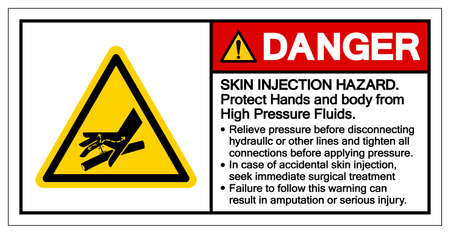 Danger Skin Injection Hazard Protect Hands and body from High Pressure Fluids Symbol Sign, Vector Illustration, Isolate On White Background Label .