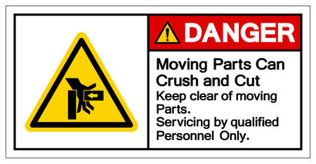 Danger Moving Part Can Crush and Cut Keep clear moving Part servicing by qualified personnel only  Symbol Sign, Vector Illustration, Isolate On White Background Label .EPS10 Illustration