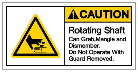 Caution Rotating Shaft Can Grab,Mangle and Dismember Do Not Operate With Guard Removed Symbol Sign, Vector Illustration, Isolate On White Background Label .EPS10 Illusztráció