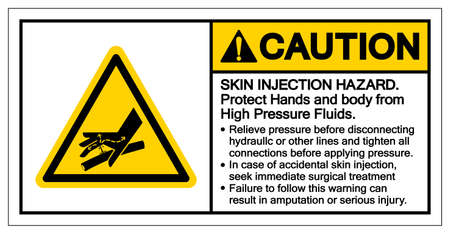 Caution Skin Injection Hazard Protrct Hands and body from High Pressure Fluids Symbol Sign, Vector Illustration, Isolate On White Background Label .EPS10 Illusztráció