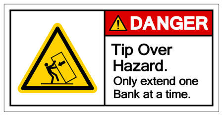 Danger Tip Over Hazard Only Extend One Bank at a timeSymbol Sign, Vector Illustration, Isolate On White Background Label .