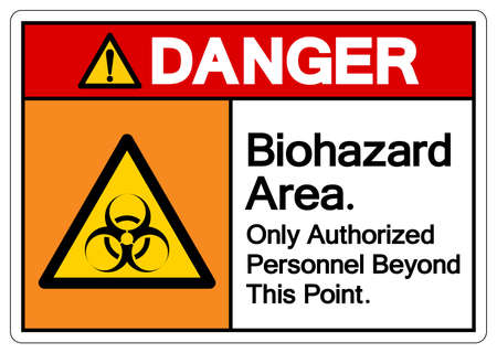 Danger Biohazard Area Only Authorized Personnel Beyond This Point Symbol, Vector Illustration, Isolate On White Background Label. 일러스트