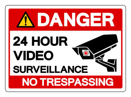 Danger 24 Hour Video Surveillance No Trespassing Symbol Sign, Vector Illustration, Isolate On White Background Label .EPS10