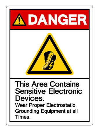 Danger This Area Contains Sensitive Electronic Devices Wear Proper Electrostatic Grounding Equipment at all Times Symbol Sign, Vector Illustration, Isolated On White Background Label .EPS10