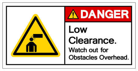 Danger Low Clearance Watch out for Obstacles Overhead Symbol Sign, Vector Illustration, Isolate On White Background Label .