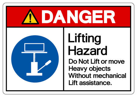 Danger Lifting Hazard Do Not Lift or Move Heavy Objects Without Mechanical Lift Assistance Symbol Sign,Vector Illustration, Isolated On White Background Label. EPS10
