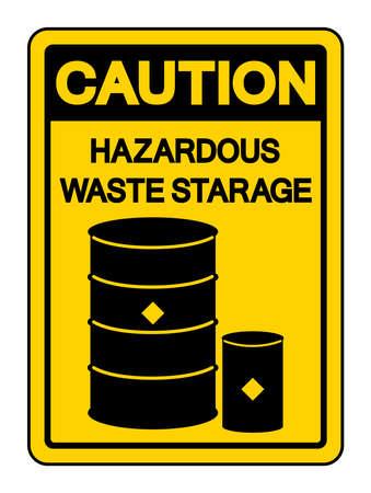 Caution Hazadous Waste Storage Symbol, Vector Illustration, Isolate On White Background Label. EPS10