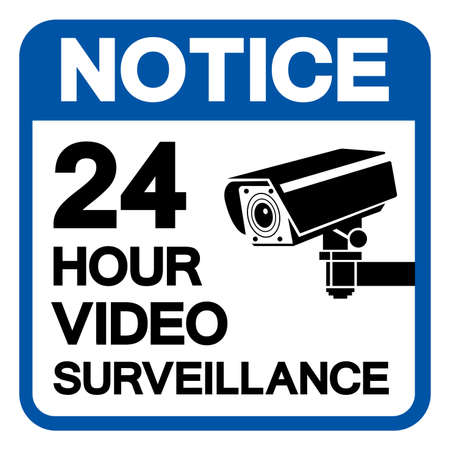 Notice 24 Hour Video Surveillance Symbol Sign, Vector Illustration, Isolate On White Background Label. EPS10