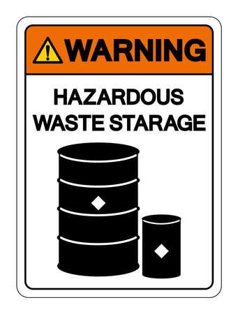 Warning Hazadous Waste Storage Symbol, Vector Illustration, Isolate On White Background Label. Vettoriali