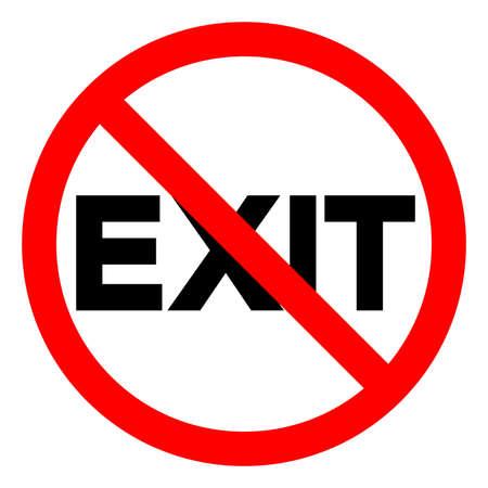 No Exit Symbol Sign ,Vector Illustration, Isolate On White Background Label . Ilustração