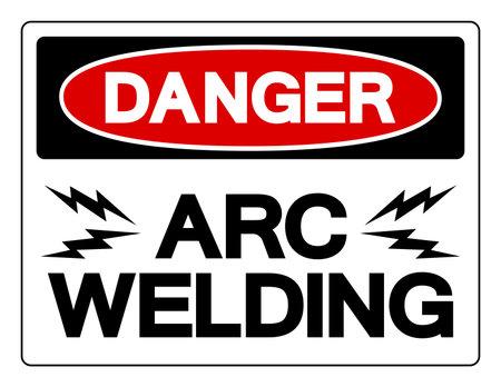 Danger ARC Welding Symbol Sign