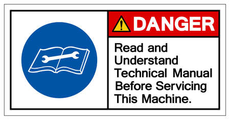 Danger Read and Understand Technical Manual Before Servicing This Machine Symbol Sign,Vector Illustration, Isolated On White Background Label