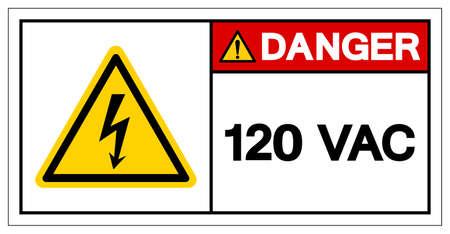 Danger 120 VAC Symbol Sign, Vector Illustration, Isolate On White Background Label Ilustração