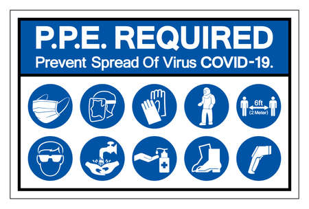 PPE Required Prevent Spread Of Virus Covid 19 Symbol Sign ,Vector Illustration, Isolated On White Background Label. Ilustração
