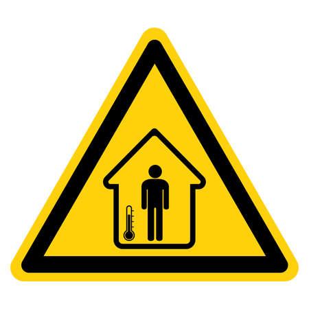 Warning Isolation Area For Temperature Rechecking Symbol  Sign ,Vector Illustration, Isolate On White Background Label. Ilustração