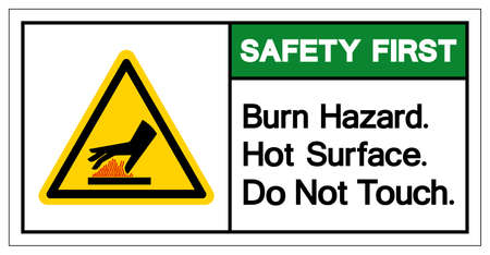 Safety First Burn Hazard Hot Surface Do Not Touch Symbol Sign, Vector Illustration, Isolate On White Background Label .EPS10